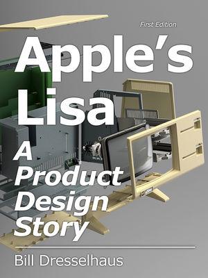 Le livre de Bill Dresselhaus, le créateur du Lisa d'Apple