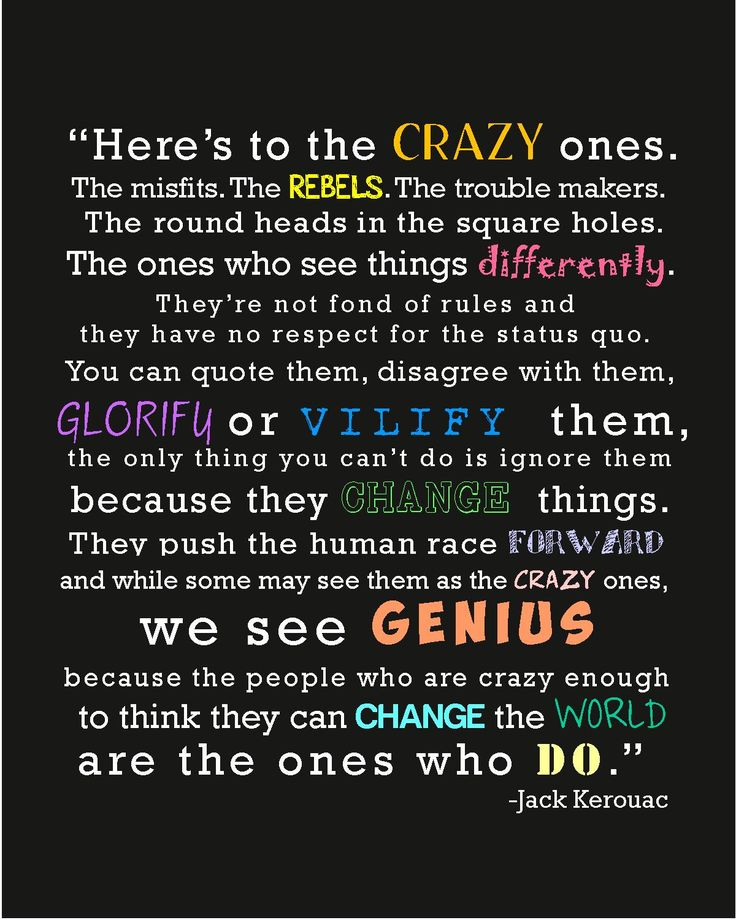 Jack Kerouac - Here's to the crazy ones