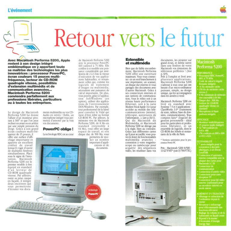 Performa 5200, Retour vers le futur
