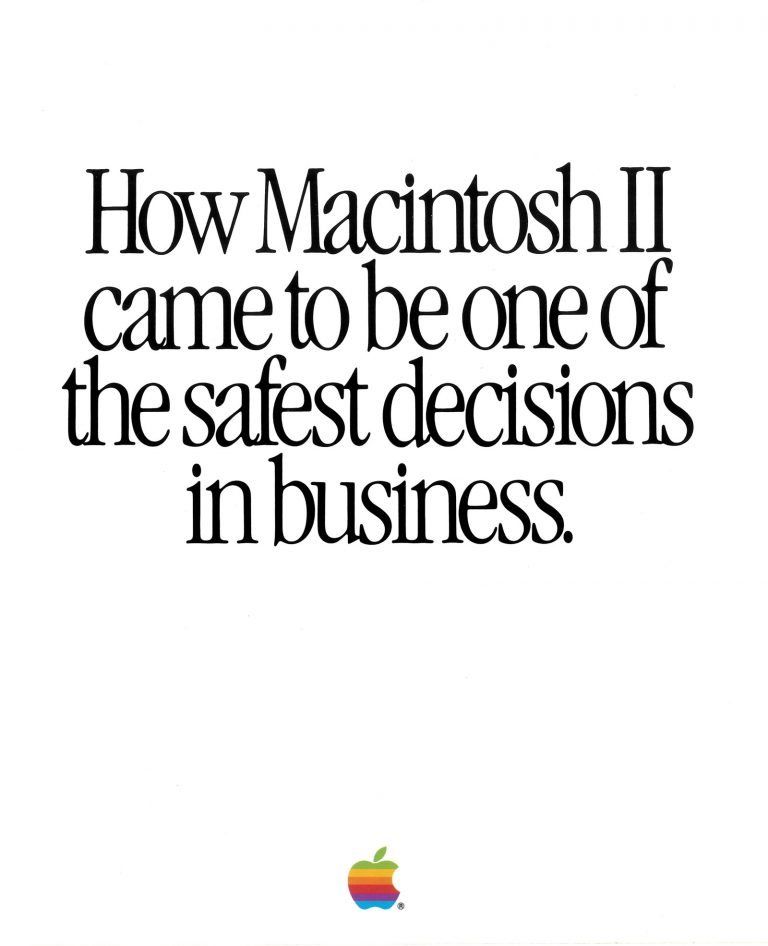 Macintosh II, safest decision in business foldout