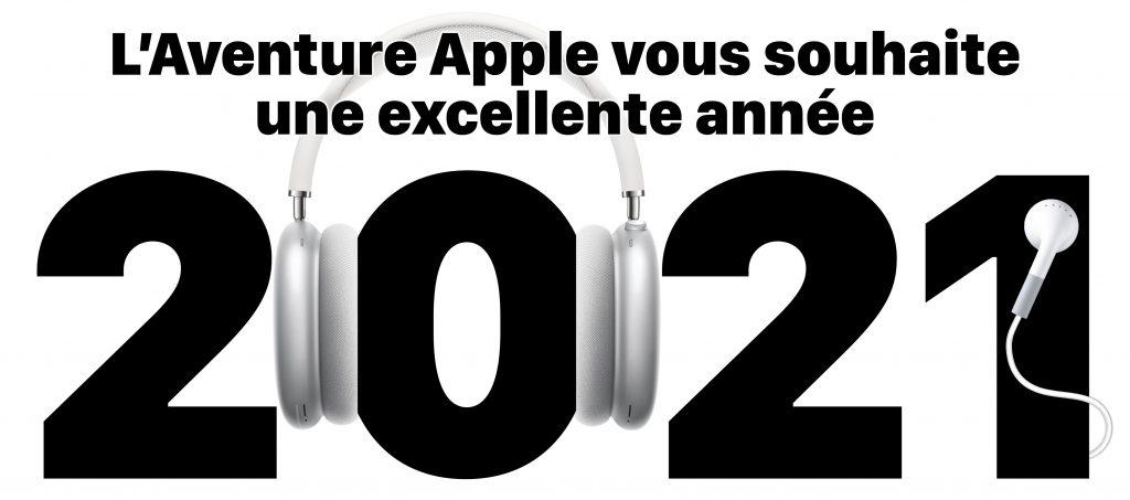 L'aventure Apple vous souhaite une bonne année 2021